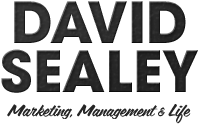 Digital marketing, management and life – David Sealey Blogs